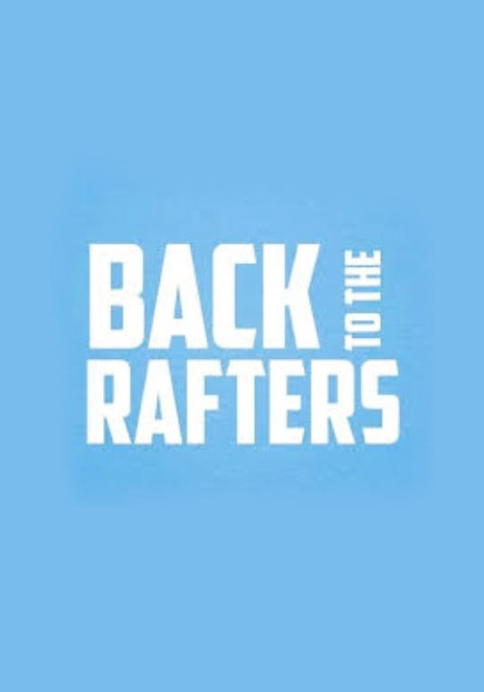 Back to the Rafters - Production Cover